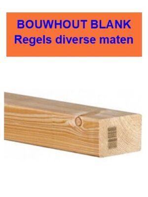 Regels bouwhout blank